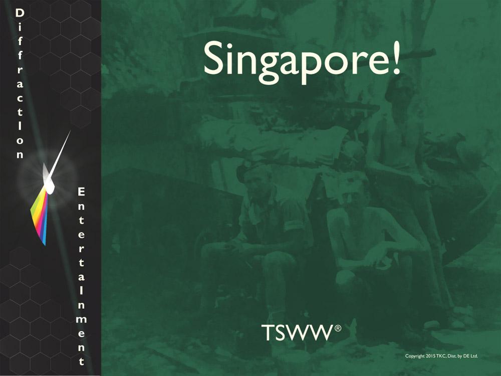 1941–1945: Singapore (TSWW)